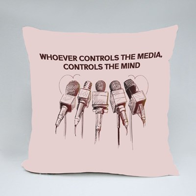 Whoever Controls the Media, Controls the Mind Throw Pillows