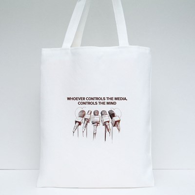 Whoever Controls the Media, Controls the Mind Tote Bags