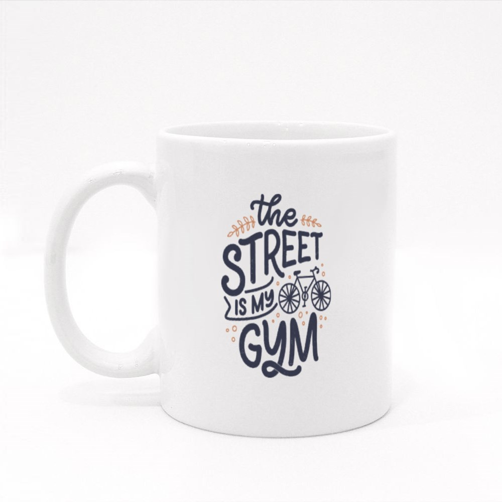 The Street Is My Gym Colour Mugs