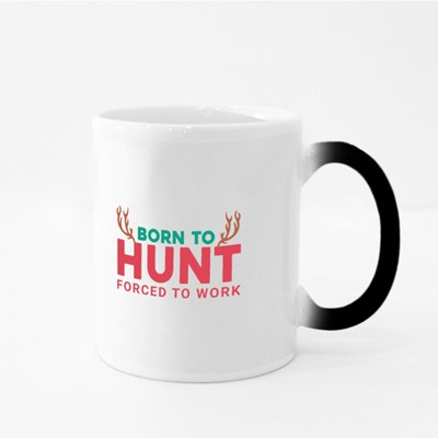 Born to Hunt Forced to Work Magic Mugs