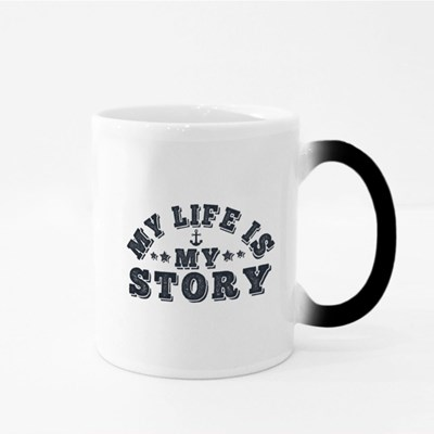 My Life Is My Story Magic Mugs