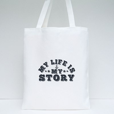 My Life Is My Story Tote Bags