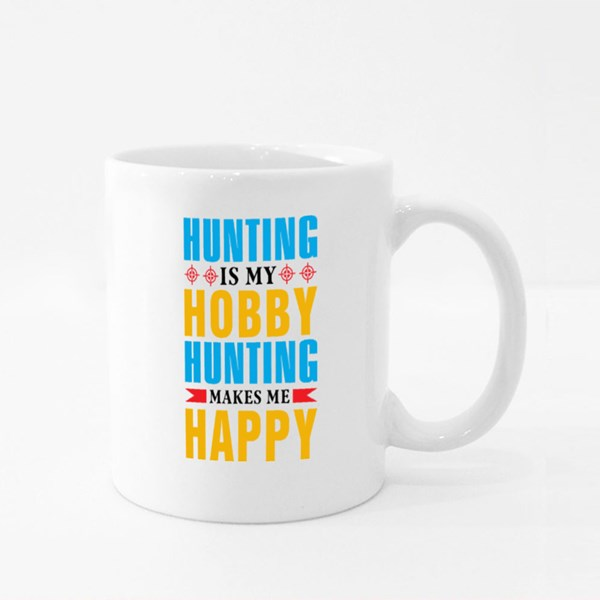 Hunting Is My Hobby Colour Mugs
