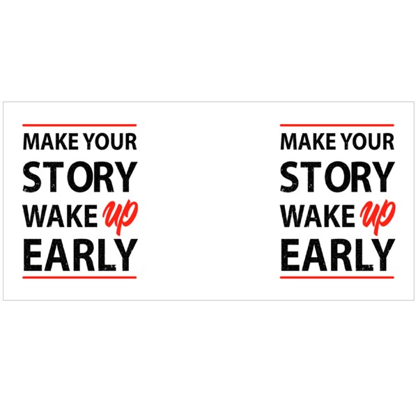 Make Your Story Wake up Early Colour Mugs
