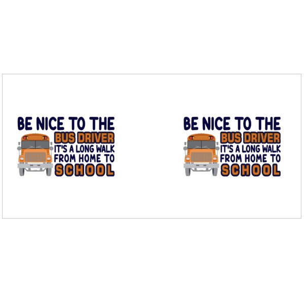 Be Nice to Bus Driver Colour Mugs