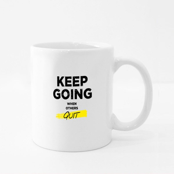 Keep Going When Others Quit Colour Mugs