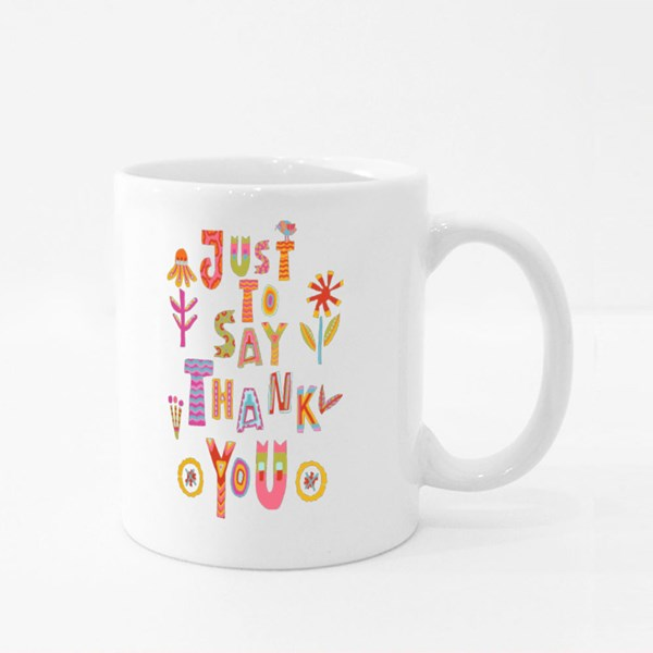 Just Say Thank You Colour Mugs