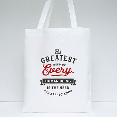 The Greatest Need Tote Bags