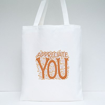 Appreciate You With Flower Tote Bags