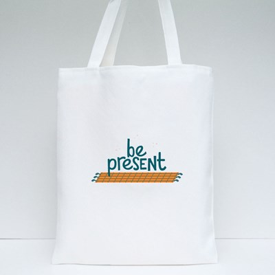 Inspiring to Be Present Tote Bags