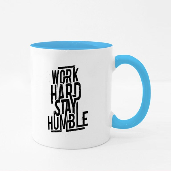 Work Hard Stay Humble Colour Mugs