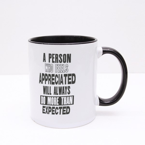 A Person Who Feels Appreciated Colour Mugs