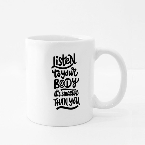 Listen to Your Body Colour Mugs