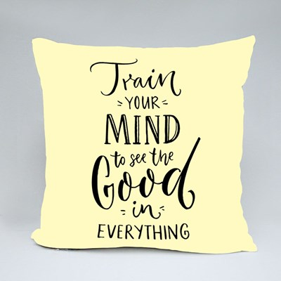 Train Your Mind to See Good Throw Pillows
