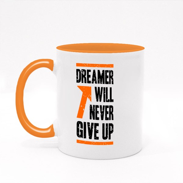 Dreamer Will Never Give Up Colour Mugs