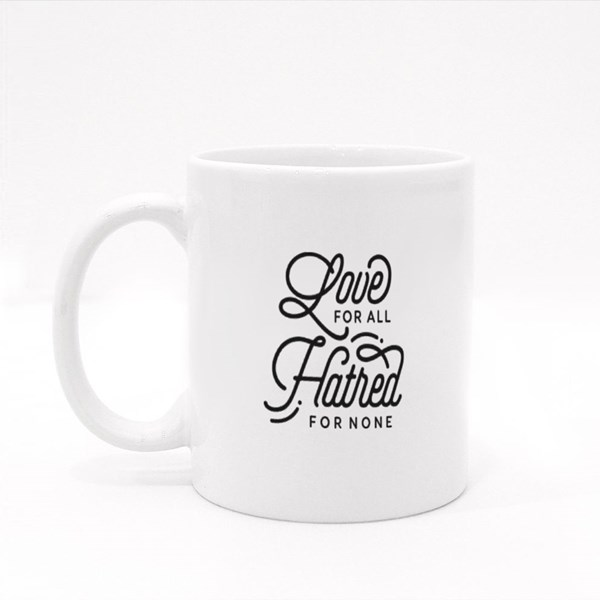 Love for All Hatred for None Colour Mugs