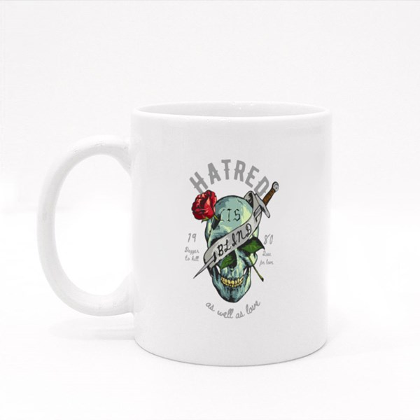 Hatred Is Blind Colour Mugs