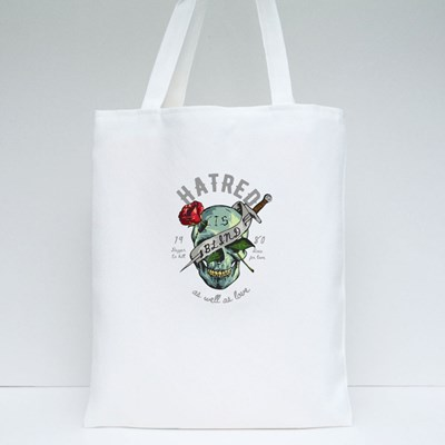 Hatred Is Blind Tote Bags