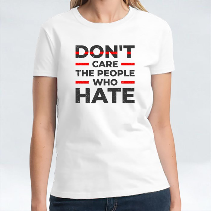 Don't Care the People Who Hate T-Shirts