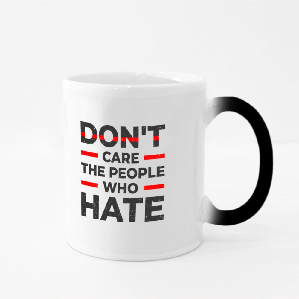 Don't Care the People Who Hate Magic Mugs
