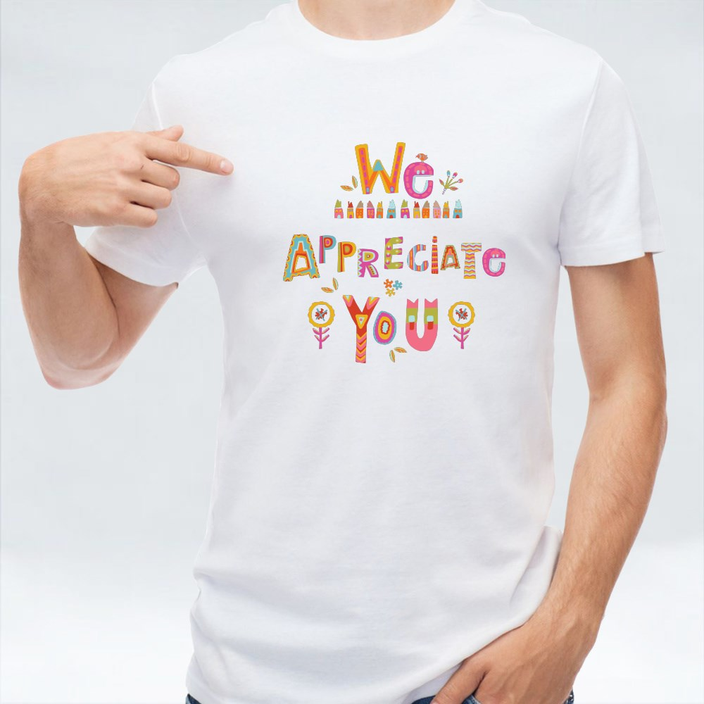 We Appreciate You to Care T-Shirts