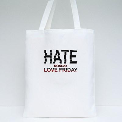 Hate Monday Love Friday 帆布袋