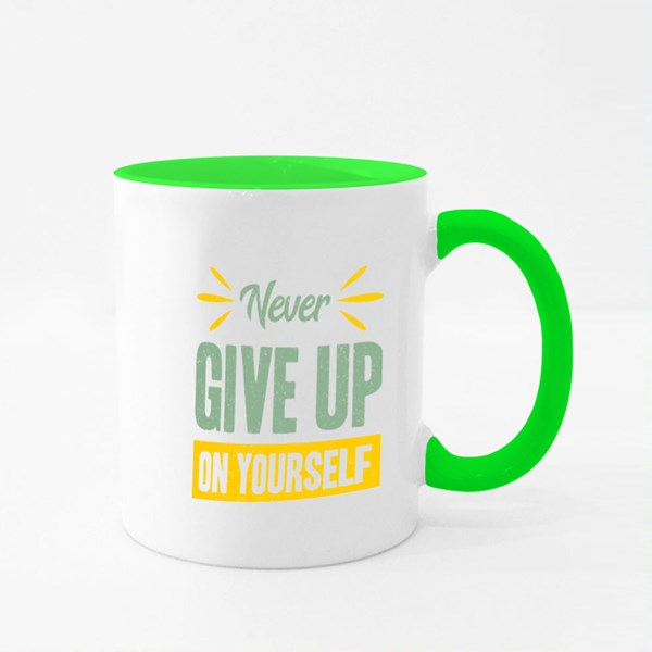 Never Give up on Yourself Colour Mugs