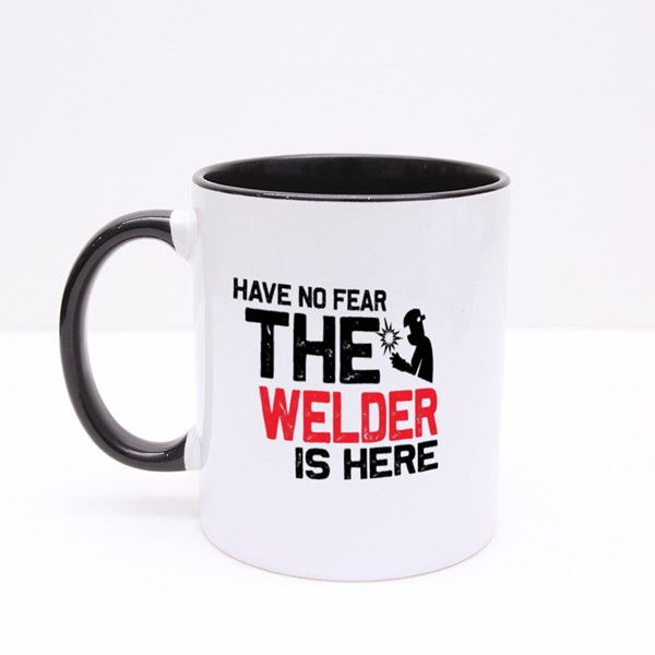 Have No Fear the Welders Here Colour Mugs
