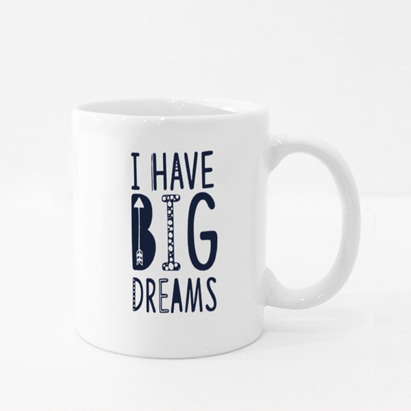 I Have Big Dreams Colour Mugs