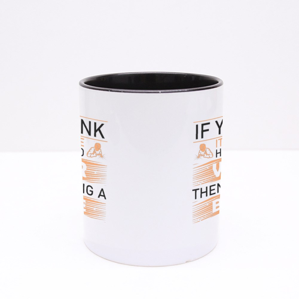 Try Hiring a Bad One Colour Mugs