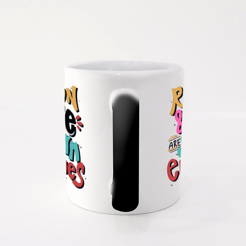 Reason and Love Are Sworn Enem Magic Mugs