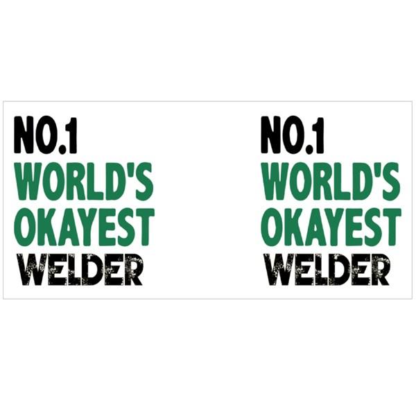 Number 1 Worlds Okayest Welder Colour Mugs
