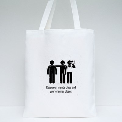 Keep Your Friends Close Tote Bags