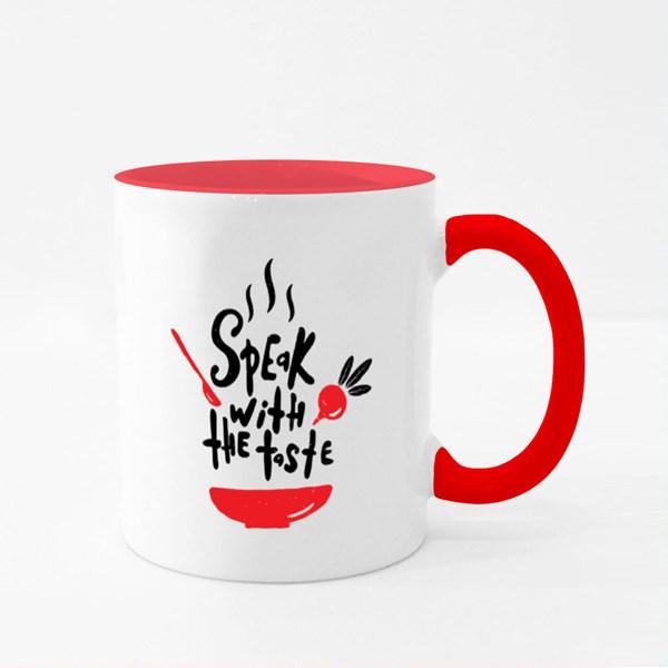 Speak With the Taste Colour Mugs