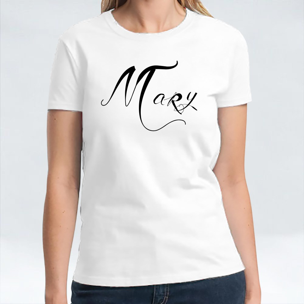Her Name Is Mary Calligraphy T-Shirts