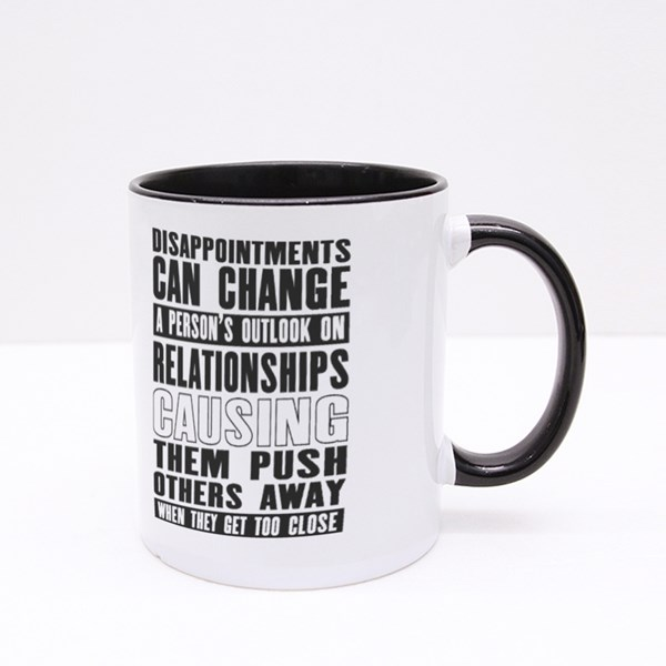 Disappointments Can Change Colour Mugs
