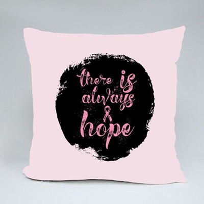 There Is Always Hope 抱枕