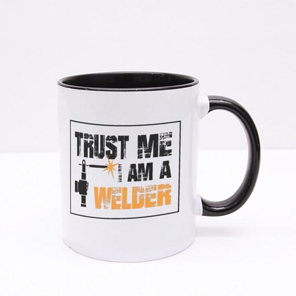 Trust Me I Am a Welder Colour Mugs