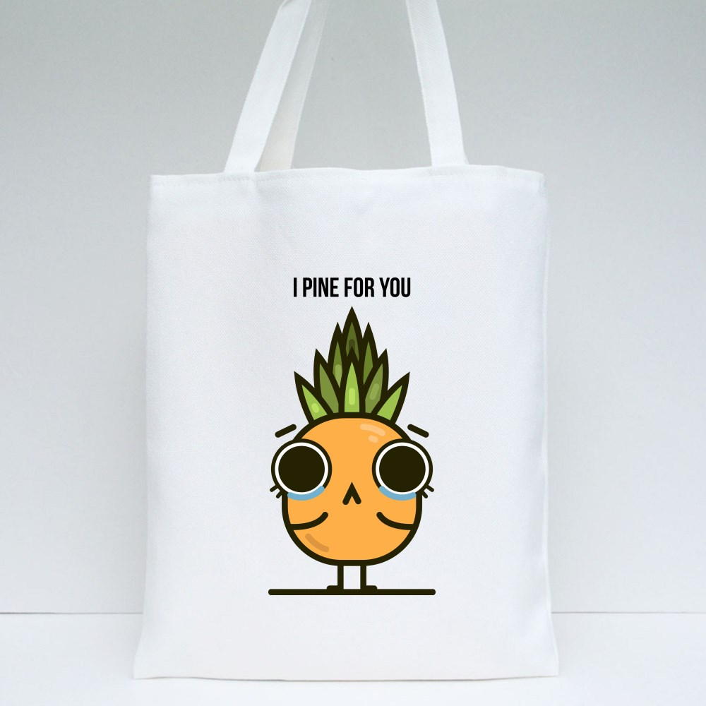 Cute I Pine for You Tote Bags