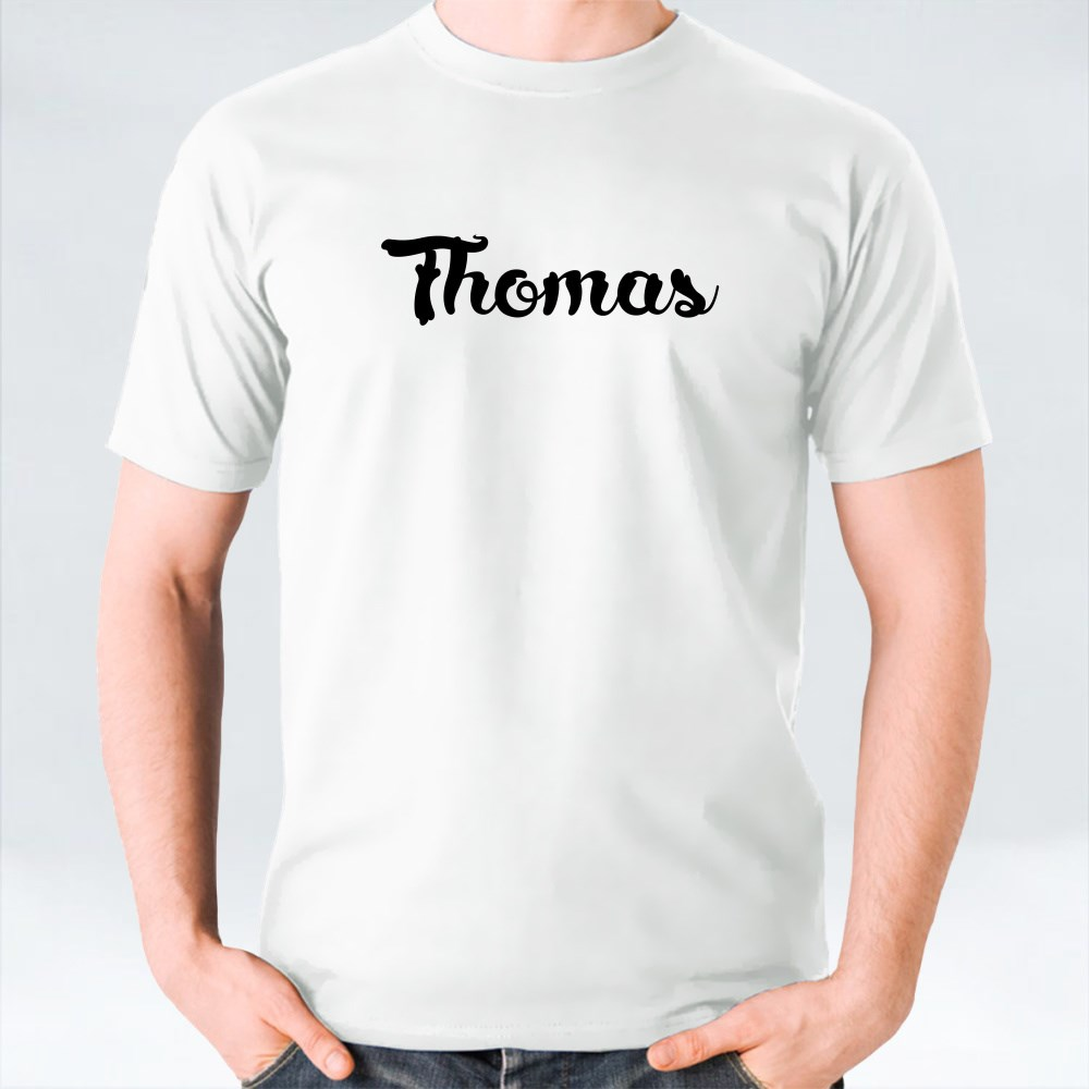 His Name Is Thomas Calligraphy T-Shirts