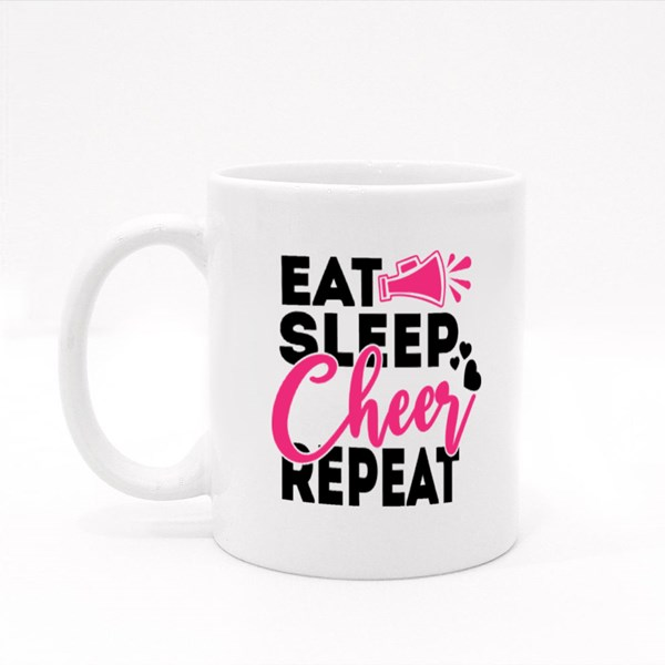 Eat Sleep Cheer Repeate Quotes Colour Mugs