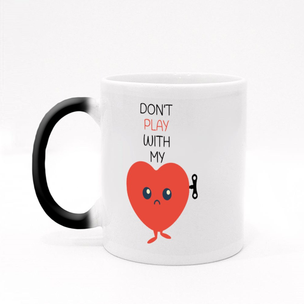 Dont Play With My Heart Magic Mugs