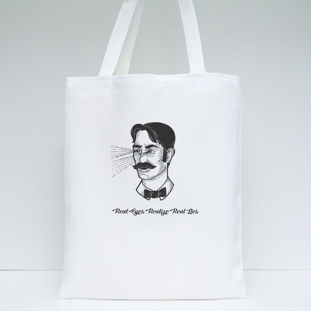 Real Eyes Realize Real Lies Tote Bags