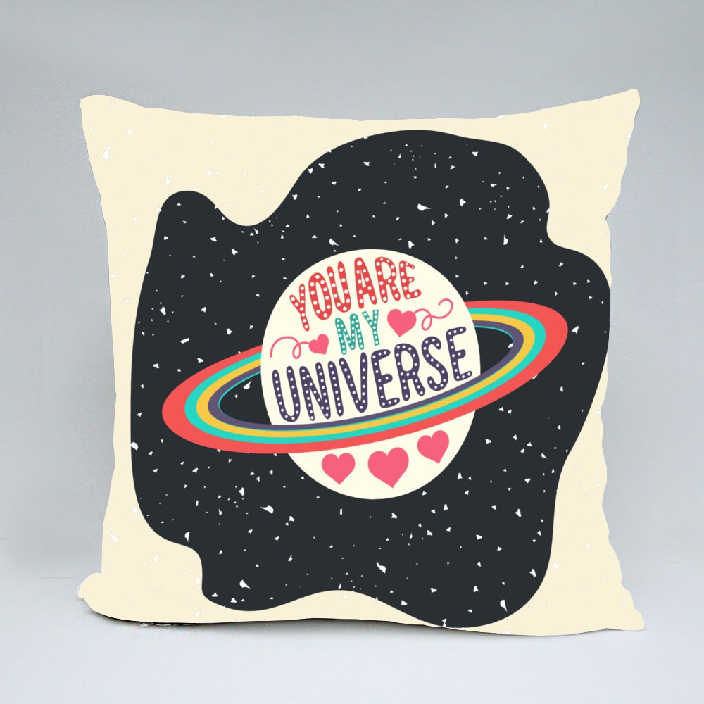 You Are My Universe Throw Pillows