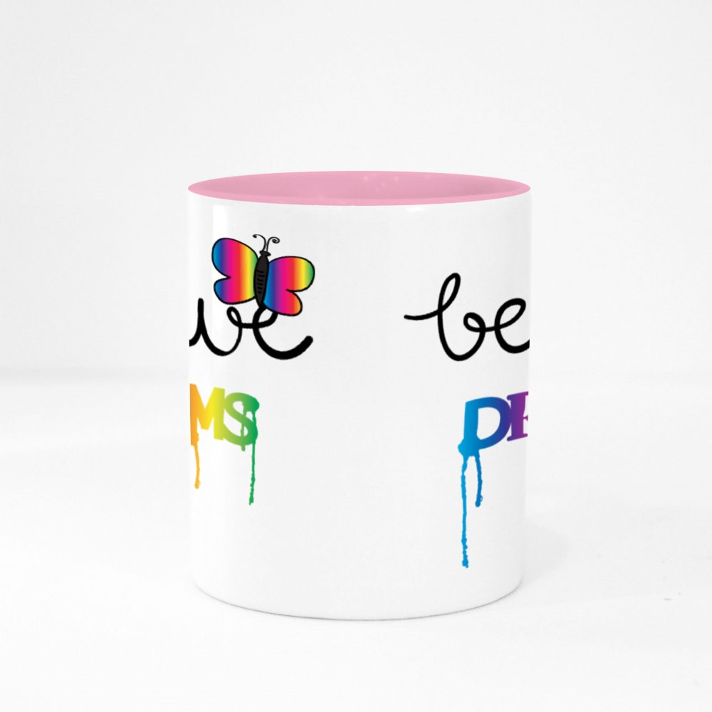 Believe in Your Dreams Colour Mugs