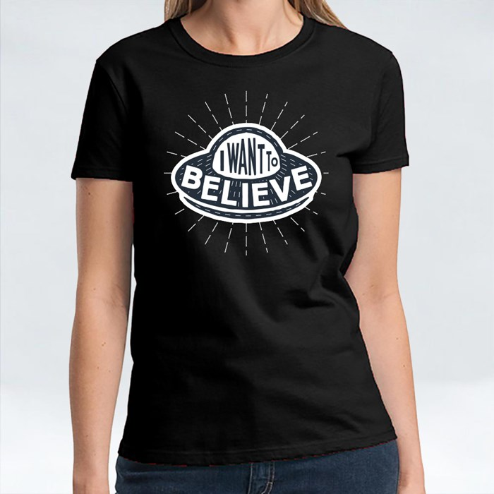 I Want to Believe T-Shirts