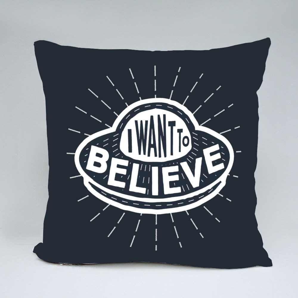 I Want to Believe Throw Pillows