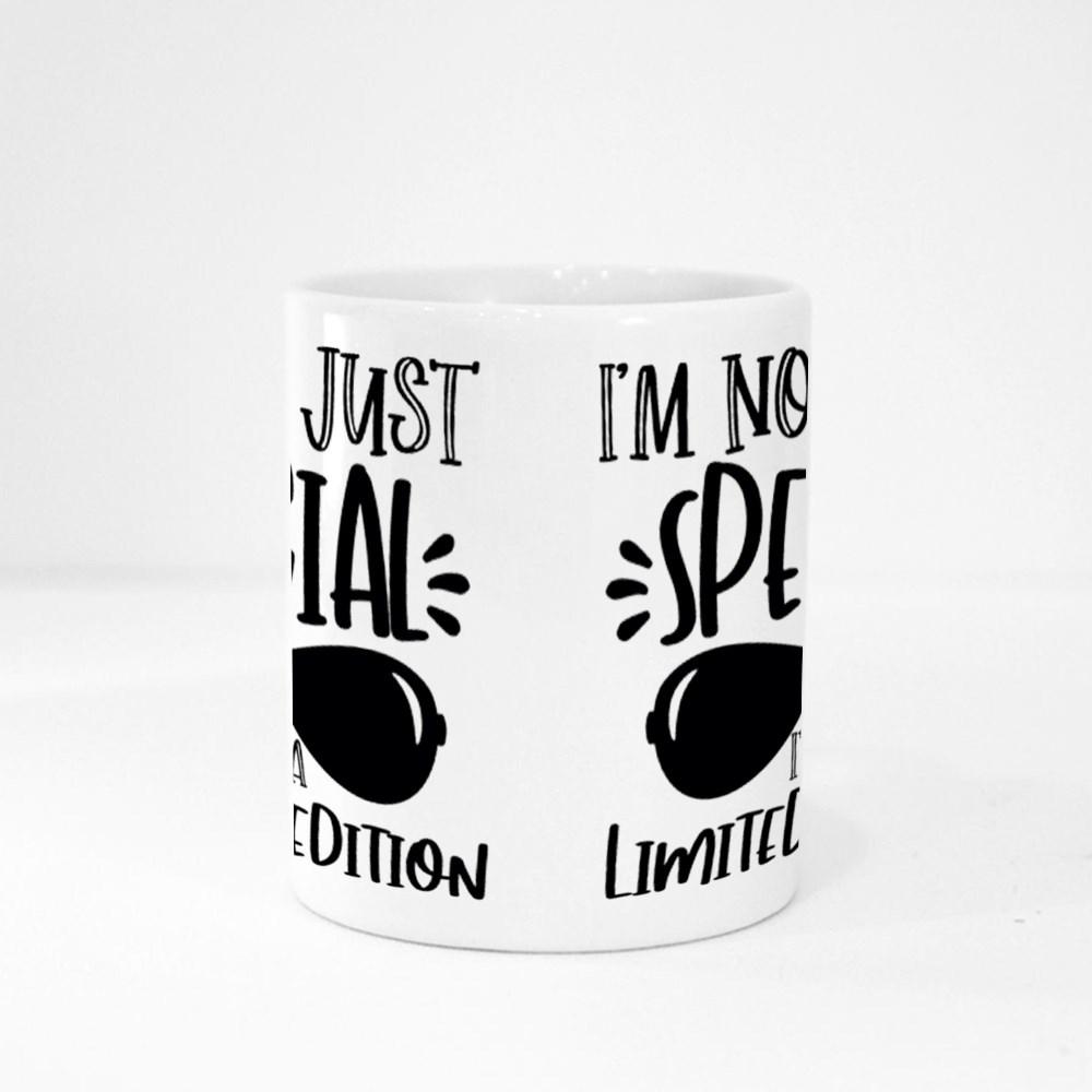 I'm Not Just Special Magic Mugs