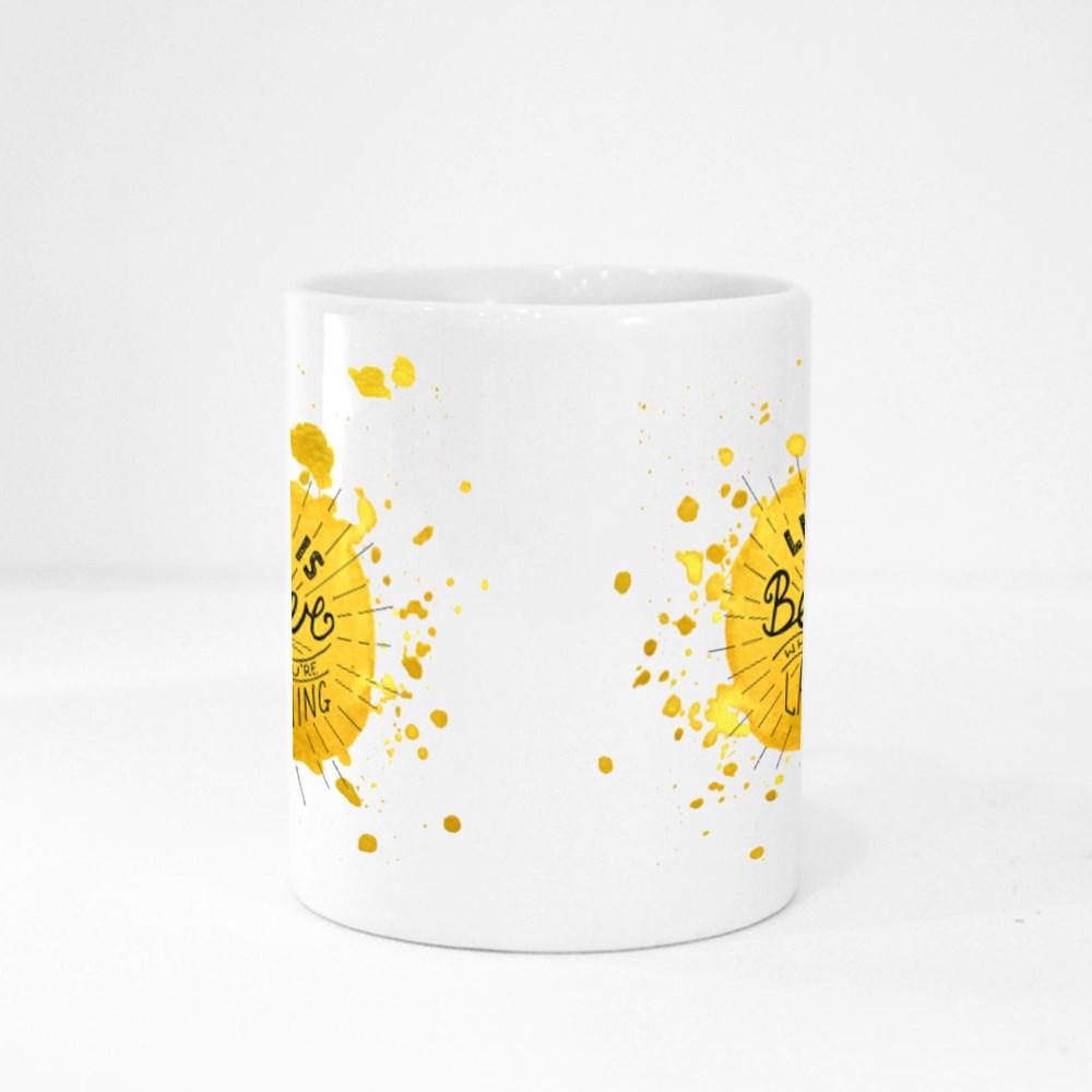Life Is Better When Magic Mugs
