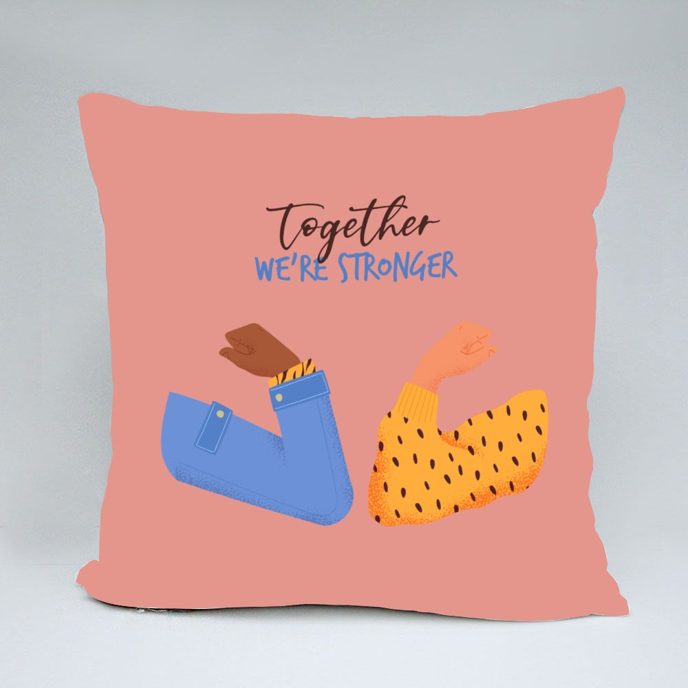 Together We're Strong Throw Pillows